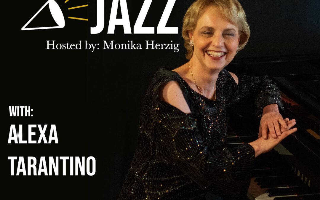 Talking Jazz – Alexa Tarantino