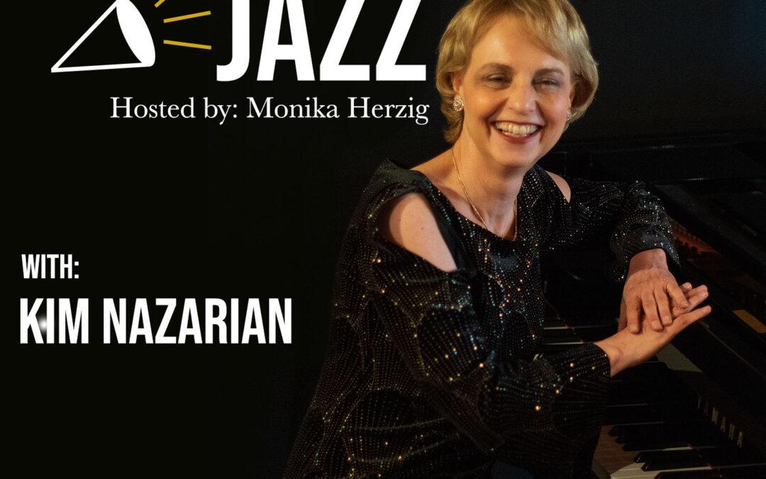Talking Jazz – Kim Nazarian
